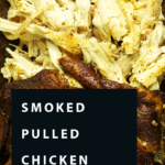 Smoked Pulled Chicken Pinterest Pin